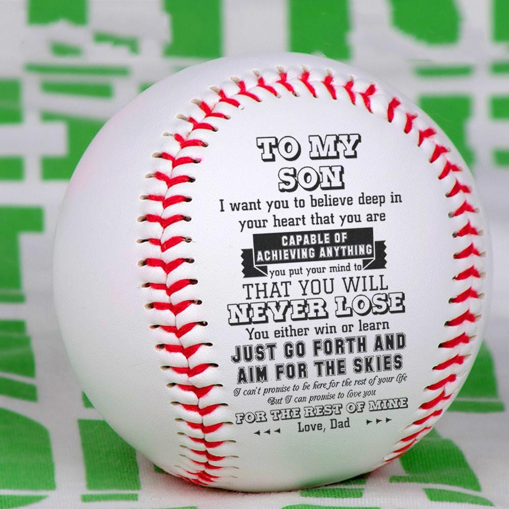 Dad To Son - Just Go Forth And Aim For The Skies Personalized Baseball