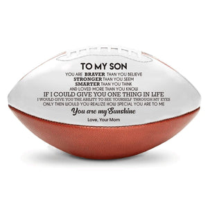 American Football Mom To Son - You Are My Sunshine Engraved American Football GiveMe-Gifts