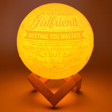 Moon Lamp To My Girlfriend Meeting You Was Fate - 3D LED Engraving Moon Lamp GiveMe-Gifts