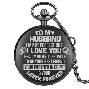 To My Husband Lover Forever Engraved Pocket Watch