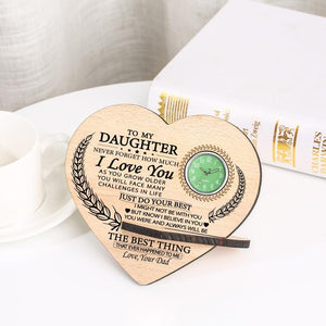Dad To My Daughter Just Do Your Best Wooden Table Clock