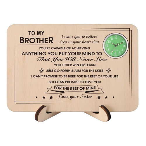 Sister To Brother - You Will Never Lose Wooden Table Clock