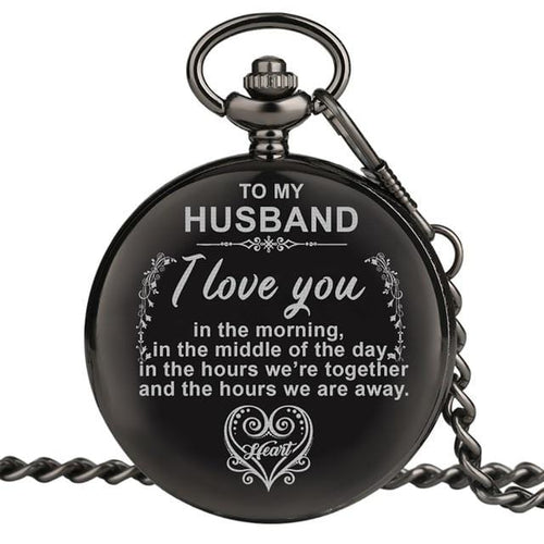 To My Husband I Love You Engraved Pocket Watch