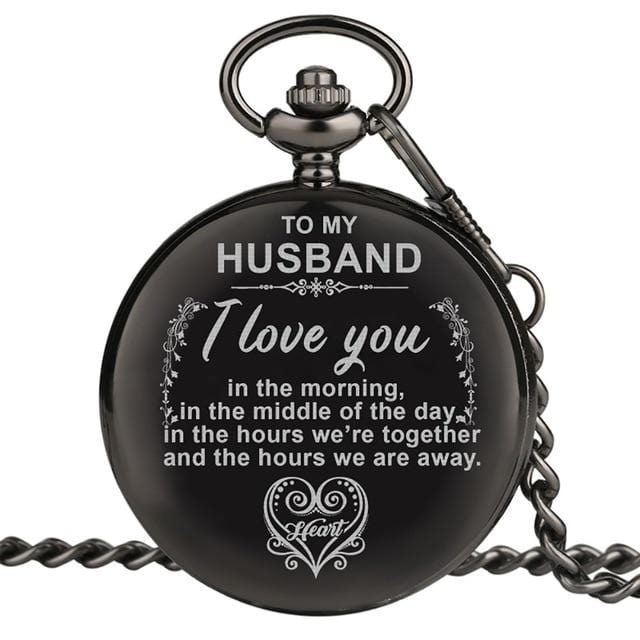 To My Husband - I Love You Engraved Pocket Watch