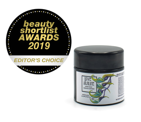 Editors Choice at 2019 Beauty Shortlist Awards on our Lavish Cold Cream and Cleanser