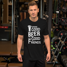 Drink Good Beer - Round Neck T-Shirt For Men - TheSixtyNine