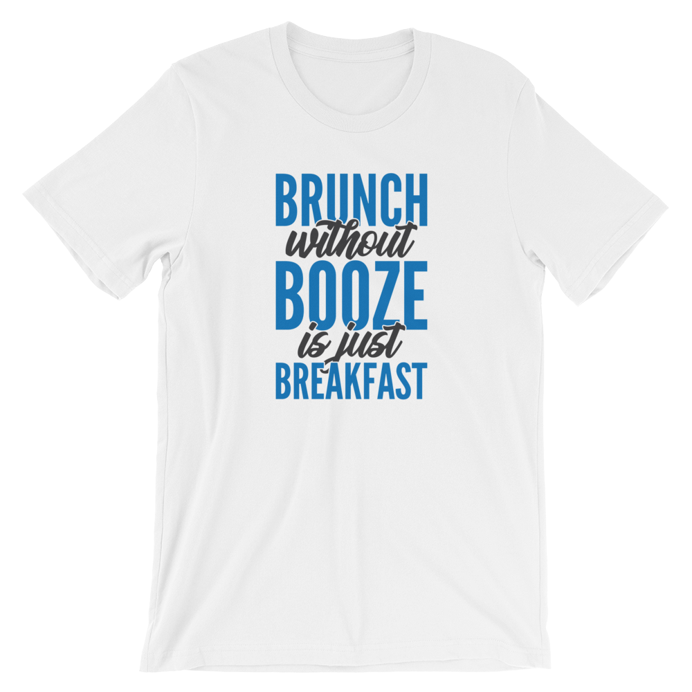 Brunch without Booze - Round Neck T-Shirt For Men - TheSixtyNine