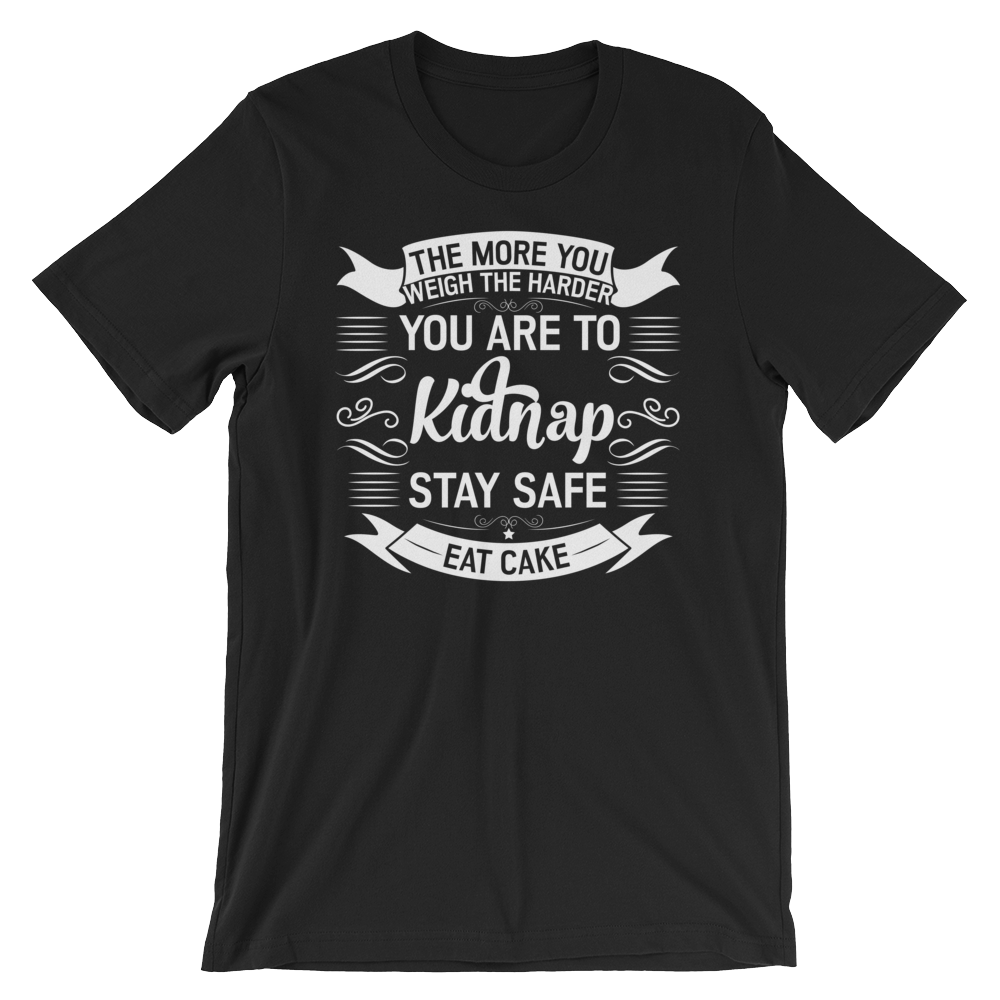 Stay safe-Eat cake - Round Neck T-Shirt For Men - TheSixtyNine