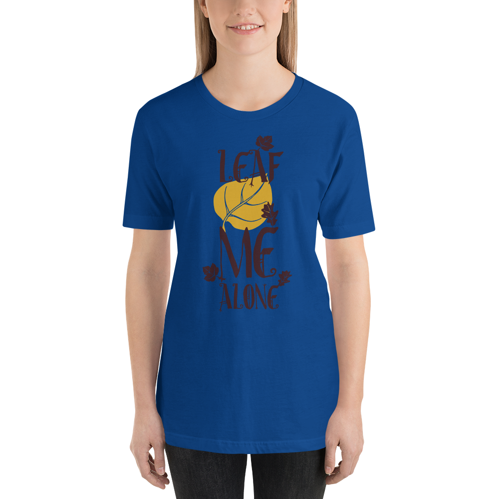 Leaf Me Alone - Round Neck T-Shirt - TheSixtyNine