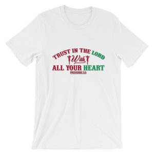 Trust in the Lord  - Round Neck T-Shirt - TheSixtyNine