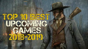 Top 10 games to look forward to of 2018