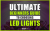 The Ultimate Beginner's Guide to Choosing an LED Grow Light