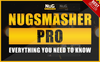 Everything you need to know about the Nugsmasher Pro