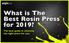 What is The Best Rosin Press for 2019? – Best Guide in choosing the right press for you