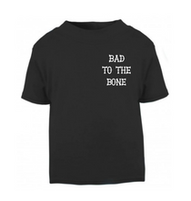 Bad To The Bone T-Shirt