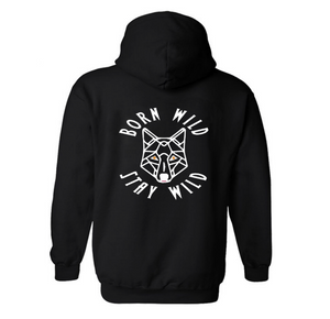 Born Wild Stay Wild Zip Up Hoodie