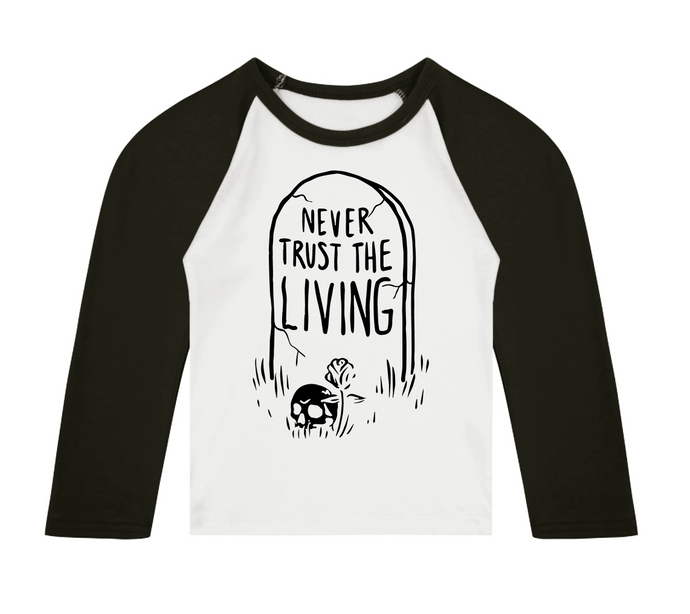Never Trust The Living (Grave) 3/4 length sleeve Raglan