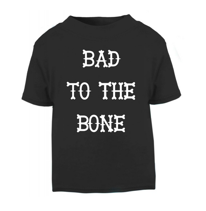 Bad To The Bone T-Shirt 3-6 months