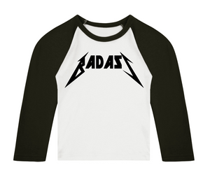 BADASS 3/4 length sleeve Raglan t-shirt