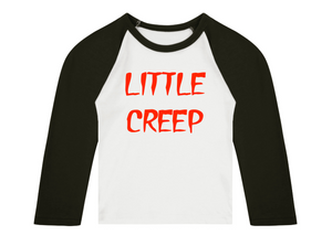 Little Creep 3/4 length sleeve Raglan