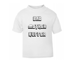 Bad Mother Hugger T-Shirt