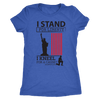 I Stand For Liberty Next Level Women's Triblend Shirt