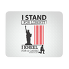 I Stand For Liberty Mousepad