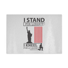 I Stand For Liberty Cutting Board