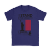 I Stand For Liberty Gildan Women's T-Shirt