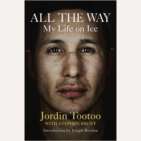 All the Way by Jordin Tootoo