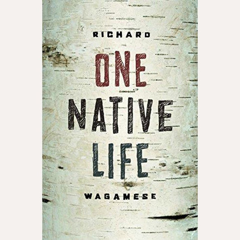 One Native Life Wagamese