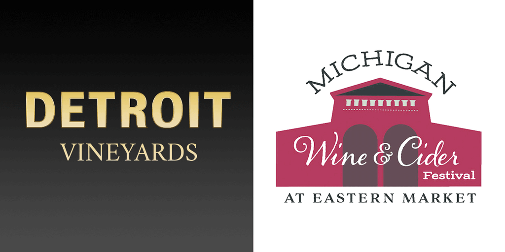 Detroit Vineyards at the Michigan Wine and Cider Festival