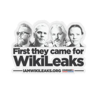 First they came for WikiLeaks - Sticker