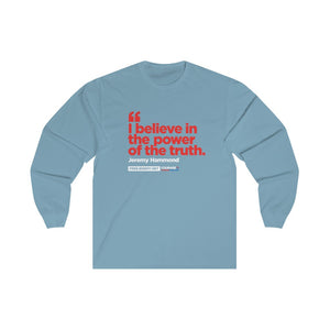 The Power Of The Truth - Unisex Long Sleeve Tee