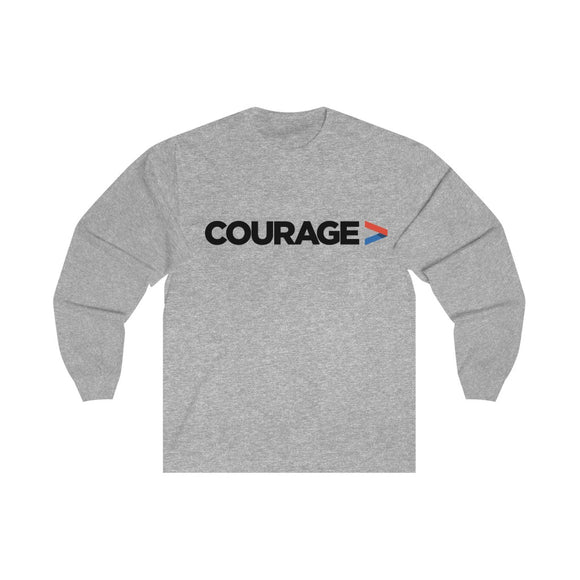 Courage - Unisex Long Sleeve Tee