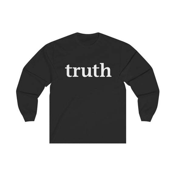 truth - Unisex Long Sleeve Tee