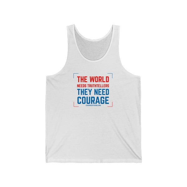 They Need Courage - Unisex Jersey Tank
