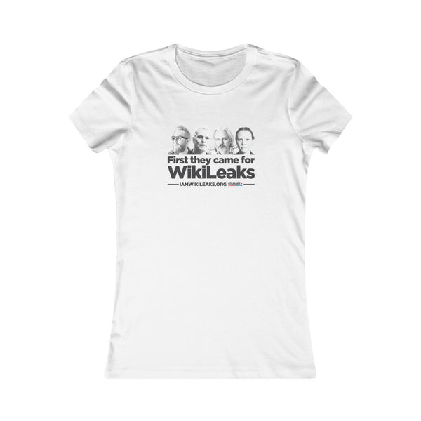 First They Came for Wikileaks - Women's Tee