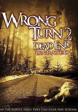 WRONG TURN 2:DEAD END
