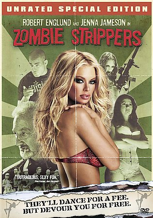 ZOMBIE STRIPPERS (UNRATED SPECIAL EDI
