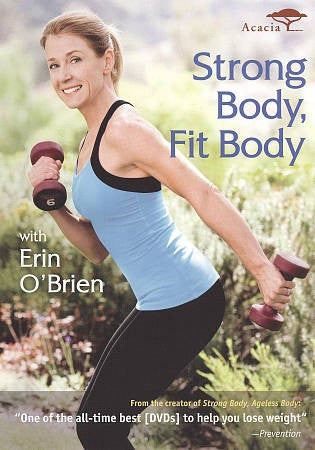 STRONG BODY FIT BODY WITH ERIN O'BRIE