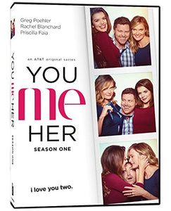 YOU ME HER:SEASON ONE