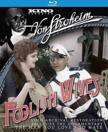 FOOLISH WIVES