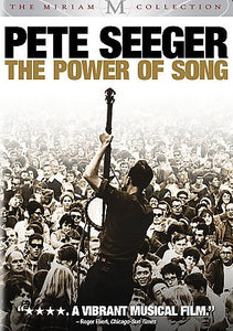 PETE SEEGER:POWER OF SONG