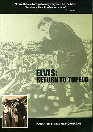 ELVIS:RETURN TO TUPELO