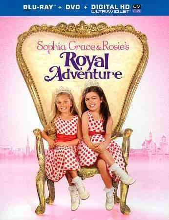 SOPHIA GRACE & ROSIE'S ROYAL ADVENTUR
