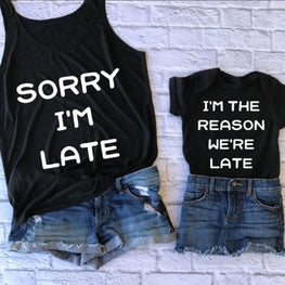 Sorry I'm Late T Shirt Fashion Mommy and me