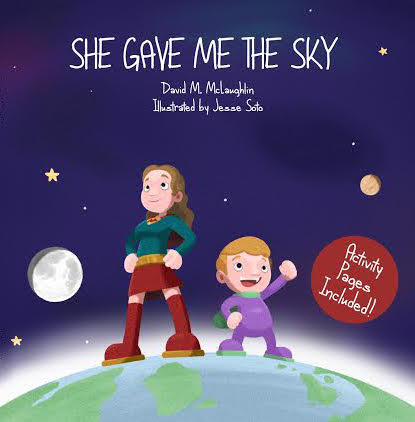 She Gave Me The Sky - Hardback Book w/ Coloring Book - Mother's Day Special