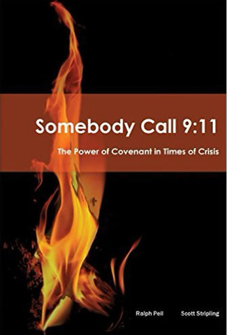 Somebody Call 9:11-The Power of Covenant in Times of Crisis