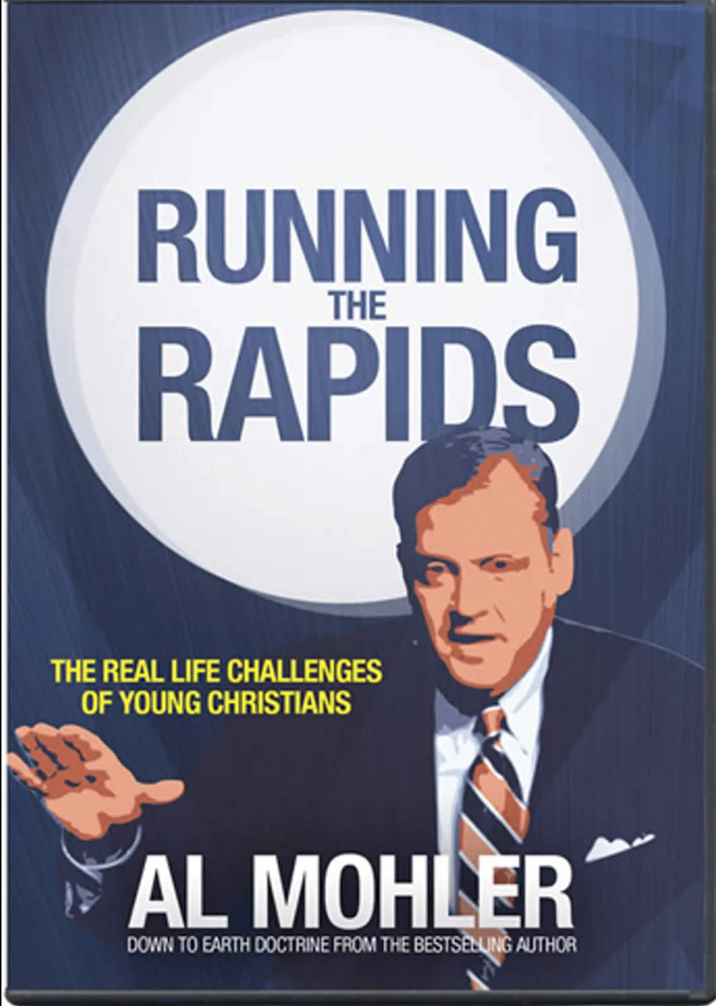 Running the Rapids With Dr. Albert Mohler DVD